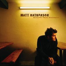 Beneath These Fireworks mp3 Album by Matt Nathanson