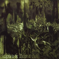 Anthems To The Welkin At Dusk (Re-Issue) mp3 Album by Emperor