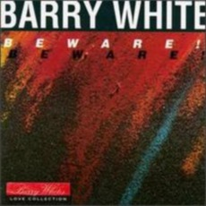 Beware! mp3 Album by Barry White