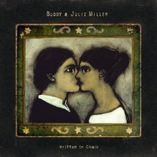 Written In Chalk mp3 Album by Buddy & Julie Miller