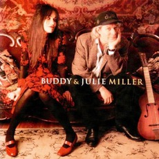 Buddy & Julie Miller mp3 Album by Buddy & Julie Miller