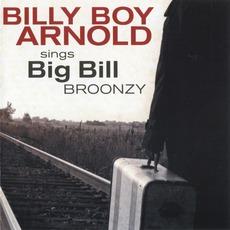 Sings Big Bill Broonzy mp3 Album by Billy Boy Arnold