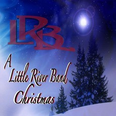 A Little River Band Christmas mp3 Album by Little River Band
