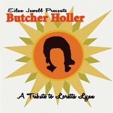 Butcher Holler: A Tribute To Loretta Lynn by Eilen Jewell