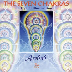 The Seven Chakras: Crystal Illumination