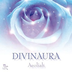 Divinaura mp3 Album by Aeoliah