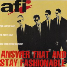 Answer That And Stay Fashionable (Re-Issue)