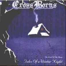 Tales Of A Winter Night by Cross Borns