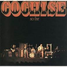 So Far by Cochise