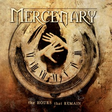 The Hours That Remain mp3 Album by Mercenary