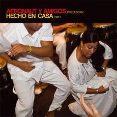 Afronaut Y Amigos Presentan Hecho En Casa Part 1