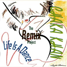 Life Is A Dance: The Remix Project mp3 Remix by Chaka Khan