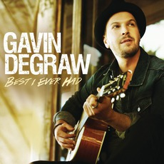 Best I Ever Had mp3 Single by Gavin DeGraw