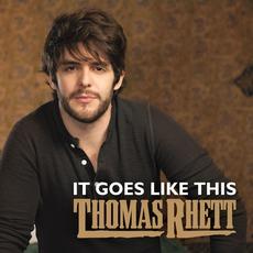 It Goes Like This by Thomas Rhett