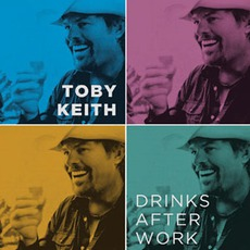 Drinks After Work mp3 Single by Toby Keith