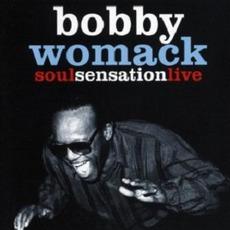 Soul Sensation Live mp3 Live by Bobby Womack