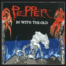 In With The Old mp3 Album by Pepper