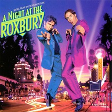 A Night At The Roxbury mp3 Soundtrack by Various Artists