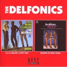 La La Means I Love You / Sound Of Sexy Soul (Remastered) mp3 Artist Compilation by The Delfonics