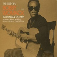 The Essential Bobby Womack: The Last Great Soul Man mp3 Artist Compilation by Bobby Womack