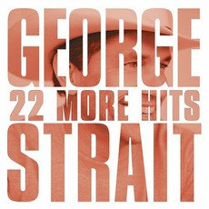 22 More Hits mp3 Artist Compilation by George Strait