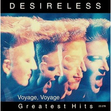 Voyage, Voyage - Greatest Hits