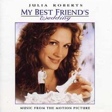 My Best Friend's Wedding mp3 Soundtrack by Various Artists