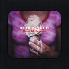 Flavor Of The Weak mp3 Single by American Hi-Fi