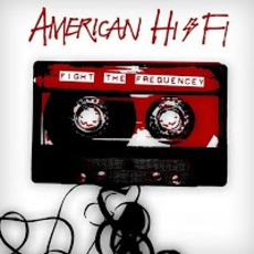 Fight The Frequency mp3 Album by American Hi-Fi
