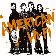 Hearts On Parade mp3 Album by American Hi-Fi