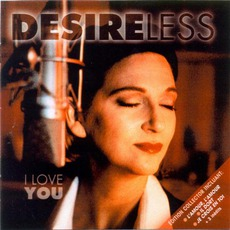 I Love You (Collector Edition) mp3 Album by Desireless