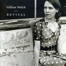 Revival mp3 Album by Gillian Welch