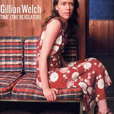 Time (The Revelator) mp3 Album by Gillian Welch