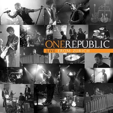 Live From Zurich mp3 Live by OneRepublic