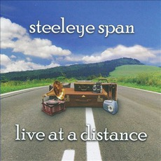 Live At A Distance mp3 Live by Steeleye Span