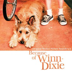 Because Of Winn-Dixie mp3 Soundtrack by Various Artists