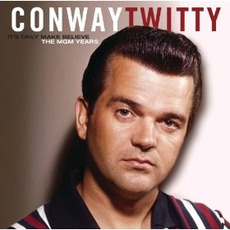 It's Only Make Believe: The MGM Years by Conway Twitty