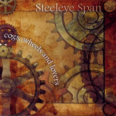 Cogs, Wheels And Lovers mp3 Album by Steeleye Span