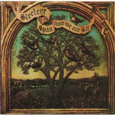 Now We Are Six (Re-Issue) mp3 Album by Steeleye Span