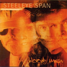 Bloody Men mp3 Album by Steeleye Span