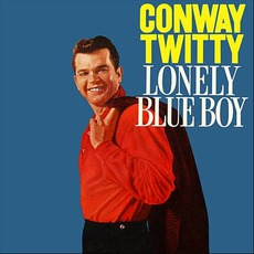 Here's Conway Twitty And His Lonely Blue Boys