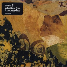 Selections From The Garden mp3 Album by Zero 7