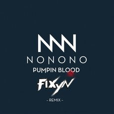 Pumpin Blood (Remixes)