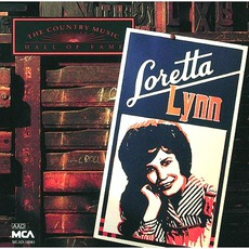 The Country Music Hall Of Fame: Loretta Lynn