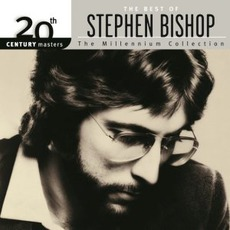 20th Century Masters: The Millennium Collection: The Best Of Stephen Bishop