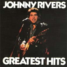 Greatest Hits mp3 Artist Compilation by Johnny Rivers