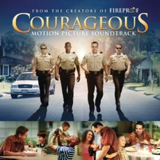 Courageous: Original Motion Picture Soundtrack mp3 Soundtrack by Various Artists