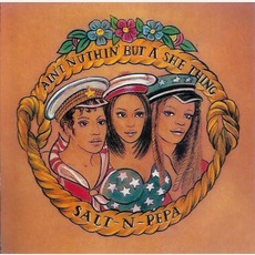 Ain't Nuthin' But A She Thing mp3 Single by Salt-N-Pepa