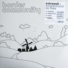 Soopertrack / Zu Fuss mp3 Single by Extrawelt