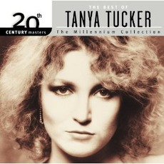 20th Century Masters: The Millennium Collection: The Best Of Tanya Tucker